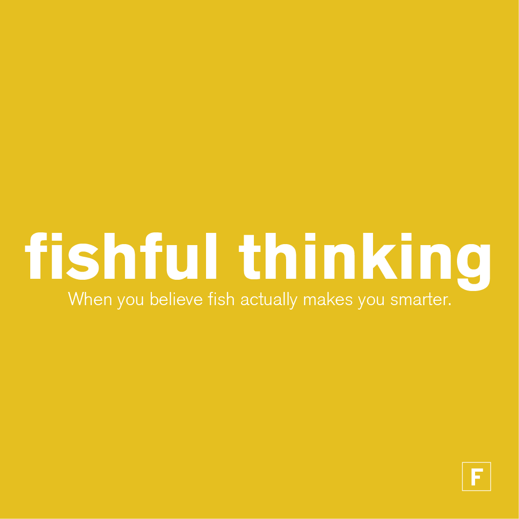 fishful-thinking