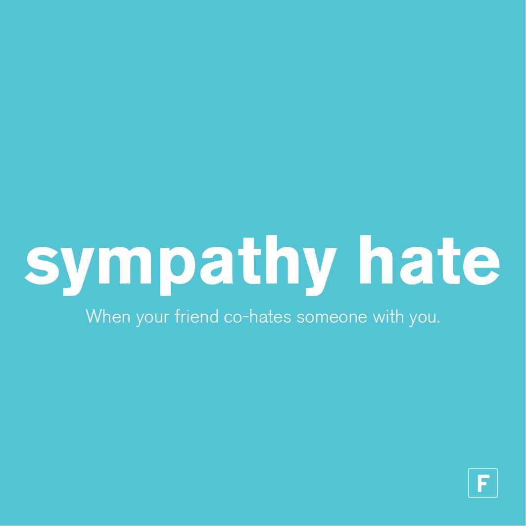 sympathy hate